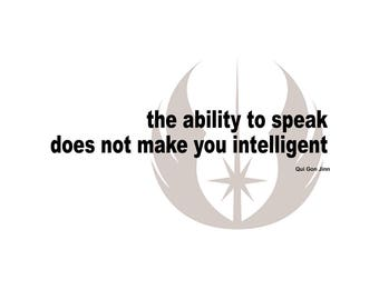 T-SHIRT: Jedi Insult / The Ability To Speak - Classic T-Shirt & Ladies Fitted Tee - (LazyCarrot)