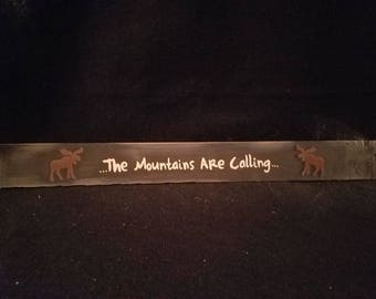 The Mountains Are Calling Primitive Wall Hang