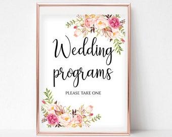 Wedding Program Sign Ceremony Programs Sign Please Take One Floral Wedding Sign Instant Download 4x6, 5x7, 8x10 Pastel Blooms DIY Wedding