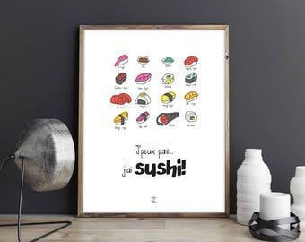 """Affiche à télécharger """"J'peux pas... j'ai sushi!"""" - Citation, illustration, phrase humoristique et drôle, sushi, maki, nigri, sauce soya"""