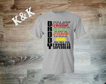 Daddy You are Smart, Dad Shirt, Father's day gift, Custom T-shirt, Men's Shirt, Gift for him, Daddy Shirt, Superhero Shirt