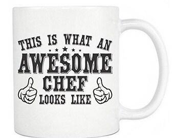 Chef Coffee Mug- This Is What An Awesome Chef Looks Like Ceramic Coffee Mug & Tea Cup - Perfect Gift - White Mug 11oz