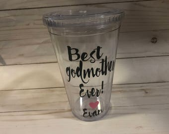 Best Godmother Ever-Godmother Gift-Godmother Tumbler-Godparent Gift