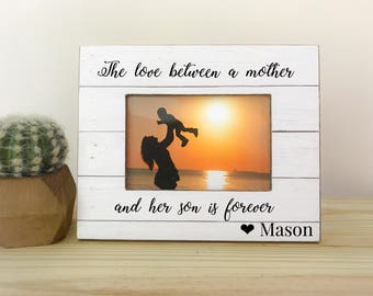 The love between a mother and her son is forever. Mother's Day gift. Mother's Day picture frame. Gift for mom. Mother's Day.