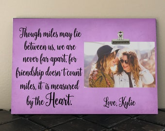 """Personalized Free, Best Friend gift, Though miles may lie between us we are never far apart, Photo Clip Frame measures 8"""" x 12"""", Girlfriend"""