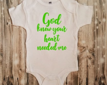 God Knew You Needed Me Adoption Bodysuit - Adoption Baby Bodysuit - Adoption Announcement Bodysuit - Adoption Clothing - Make it Official