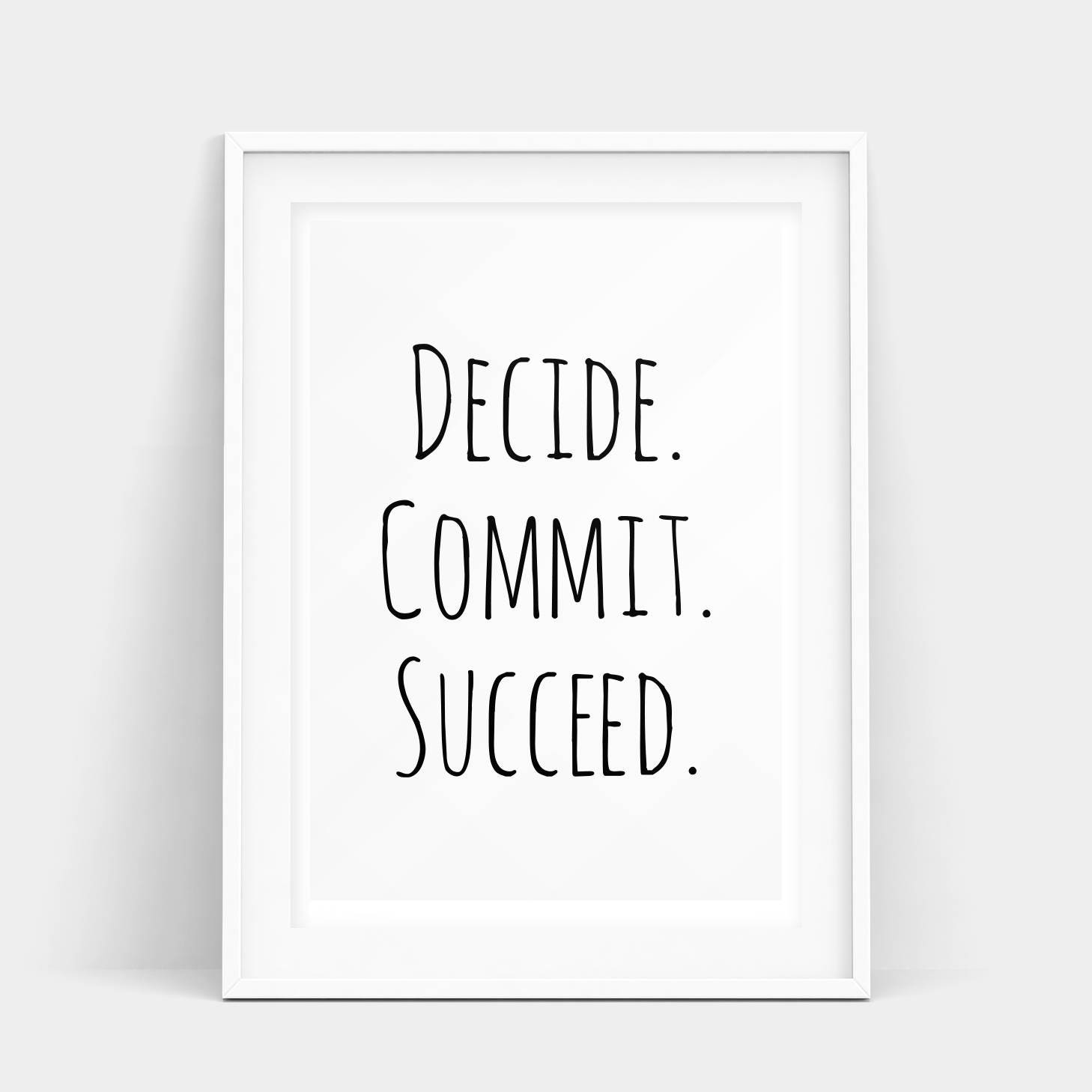 Inspirational Quotes About Failure: Decide Commit Succeed Print Motivational Poster Quote