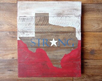 Texas. Texas Strong. Rustic Texas Decor. Distressed. Texas Flag.