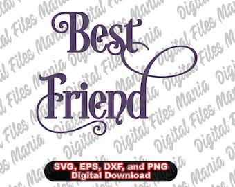 Best Friend Svg Eps  Dxf and Jpg Birthday svg AdultBirthday svg Birthday svg Girls Birthday svg  Child Birthday