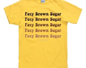 Foxy Brown Sugar T Shirt