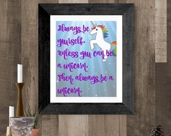 Unicorn Printable Poster, Colorful Print for Girl, Purple Always be a Unicorn Print, 8 x 10 Wall Print, Purple Unicorn Quote for Girls Room