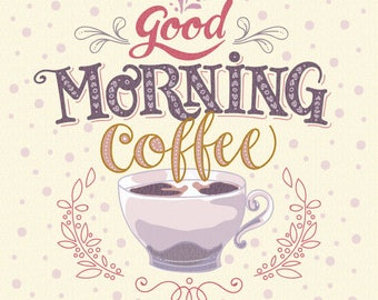 Good Morning Coffee. Hand drawn Vector illustration