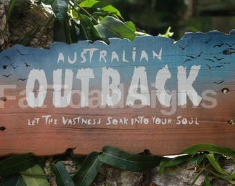 Australian Outback, let the vastness soak into your soul, Reclaimed Timber Sign, Handmade, Hand Painted, Wood Sign, Rustic