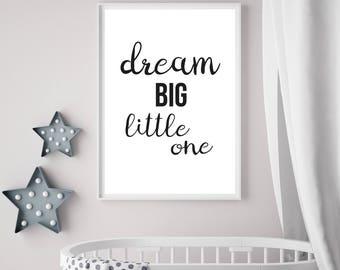 Dream Big, Nursery, Bedroom Decor, A4, Print, Quote, Wall Art, Wall Decor