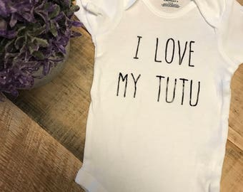 I Love My Tutu Baby Onesie