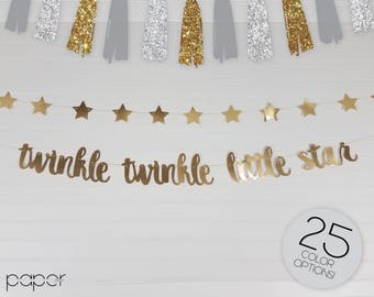 TWINKLE TWINKLE Little Star Set of 2 - Banner Garland Sign, Baby Shower, Sprinkle, First Birthday Party, Smash Cake Backdrop