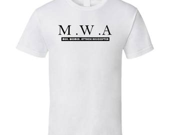 M.w.a - Men, Women, Attack Helicopter T Shirt