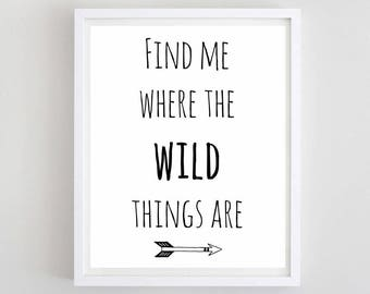 WILD THINGS - Printable Poster 8X10 Print Art
