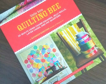 Little Bits Quilting Bee by Katherine Ricketson - Sewing Book Destash - Crafting Book