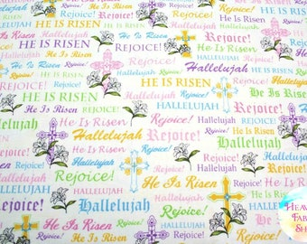He Is Risen A Joyful Easter Crosses & Religious Words Cotton Fabric Quilting Treasures 23719-Z