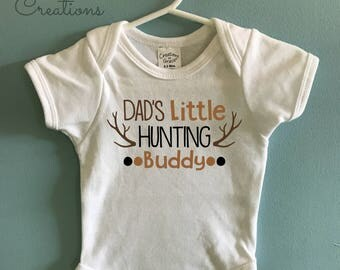 Dad's Little Hunting Buddy Onsie/Toddler Shirt