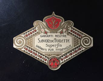 belle étiquette ancienne savon de toilette - beautiful old soap soap label