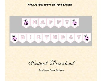 Pink Ladybug Banner, Happy Birthday, Instant Download, Digital DIY, Party Supplies