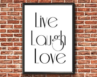 Live Laugh Love Print | Inspirational Quote | Live Laugh Love | Lounge Wall Art | Inspirational Print | Lounge Print | Inspirational Poster