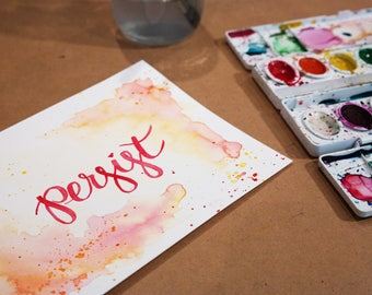 Watercolor Calligraphy Quote: Persist