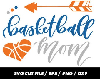 Basketball mom SVG, DXF, EPS, png Files for Cutting Machines Cameo or Cricut - Basketball Svg, Sports Svg, Mom Svg