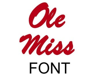 ole miss svg font, rebels digital file, cricut file, silhouette  files, svg cutting files, dxf files, vector file, vinyl decal template