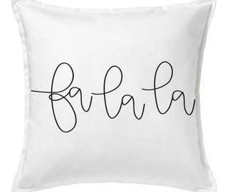 Fa La La Pillow Cover