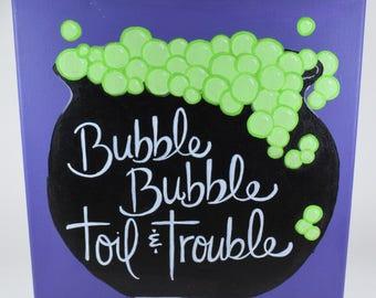 Bubble Bubble Toil & Trouble Halloween Wall Art