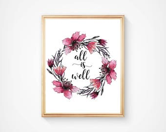 All Is Well, Wall Art, Typography Print, Home Decor, Motivational, Inspirational, Beautiful Print, Digital Download, Printable