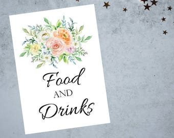Food and Drinks Sign 8x10 and 5x7 size Printable PDF, Soft Floral Watercolor Sign, Bridal Shower Sign, Wedding Reception Sign, Printable PDF