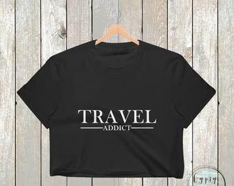 Travel Addict Crop Top