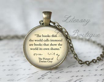 Oscar Wilde, 'The Books That The World Calls Immoral', The Picture of Dorian Gray Quote Necklace or Keyring, Keychain.