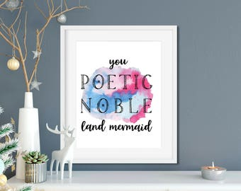 Parks and Rec Leslie Knope Ann Perkins Compliments Print - You Poetic Noble Land Mermaid - Leslie Knope Quote, Parks and Rec Gift
