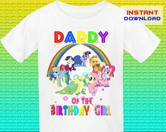 Daddy, My Little Pony Birthday Shirt Iron On Transfer, Little Pony Iron On Transfer, Digital File Only, Instant Download