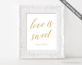 Love is sweet Wedding Sign Template. Printable Wedding Sign. Gold Wedding Sign. Love is Sweet Sign. Elegant Modern Calligraphy Wedding Sign