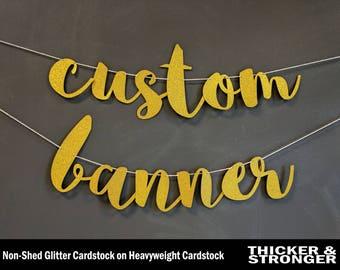 Custom Banner, personalized banner, party decor, glitter banner   Standard Size, cardstock, cursive script decoration party