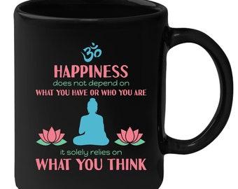 Black Mug - Happiness- Buddhist Quote 11oz Black Coffee Mug