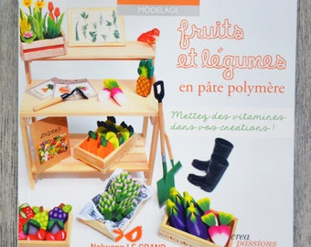 NEW - Book fruits and vegetables with polymer clay