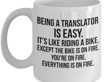 Being A Translator Is Easy, Translator Mug, Translator Gift, Gift For Translator, Personalized Translator, Funny Translator, Coffee Mug