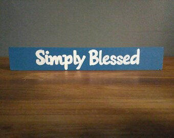 Simply Blessed mini sign