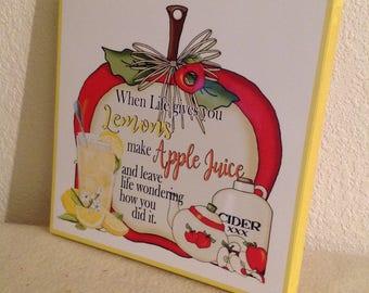 Make Apple Juice Sign, When Life Gives You Lemons, Lemonade Sign, Kitchen Sign, Country Sign