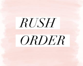 Rush order to add to any listing (excluding large signs and shadowboxes)