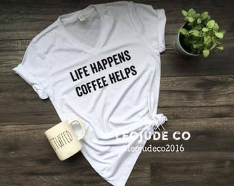 Life happens, coffee helps ©