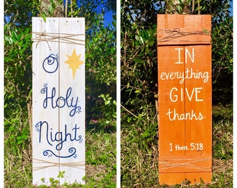 Fall/christmas reversible wood sign, holiday porch sign, in everything give thanks wood sign/ o holy night wood sign