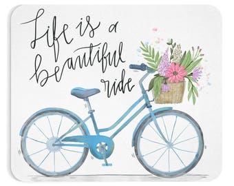 Life is a beautiful ride - Mousepad